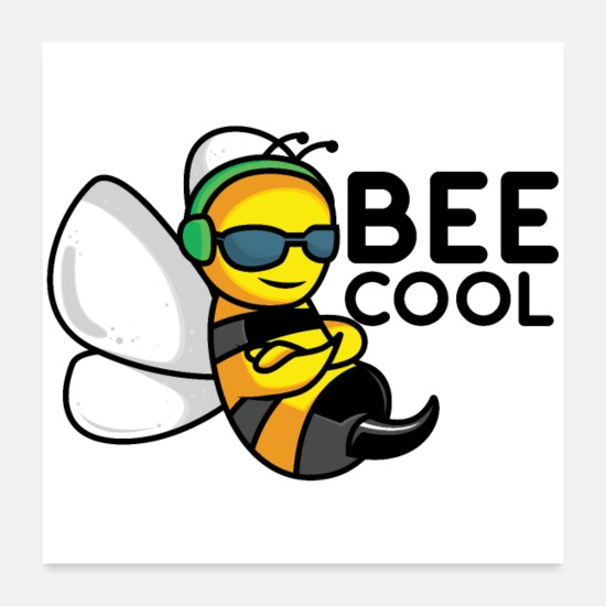 "Gift Idea Posters - The cool bee ""BEE COOL"" gift - Posters white"