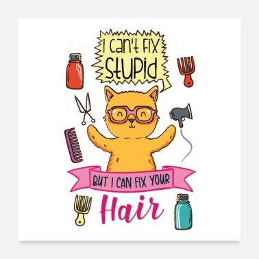Occupation Hair stylist hair stylist hair stylist funny cat - Poster