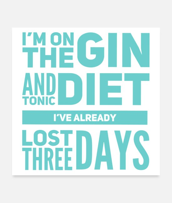 Funny Sayings Posters - Gin and Tonic - Posters white