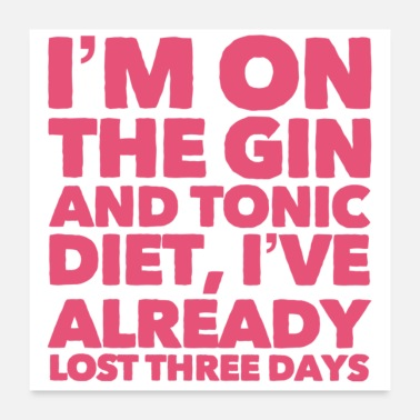Diet Gin and Tonic Diet - Poster