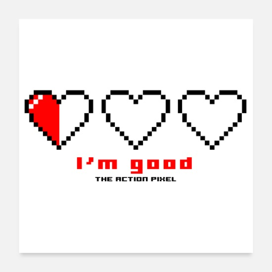 "Spel Posters - ""I'm Good"" Pixel Hearts - Posters wit"