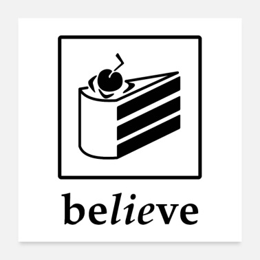 Pictogram Believe in the Cake (black text) - Poster