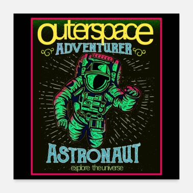 Outerspace Outerspace - Astronaut in retro look - Poster