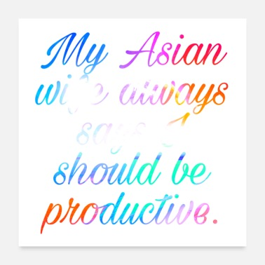 Asian Funny saying about Asian women - Poster