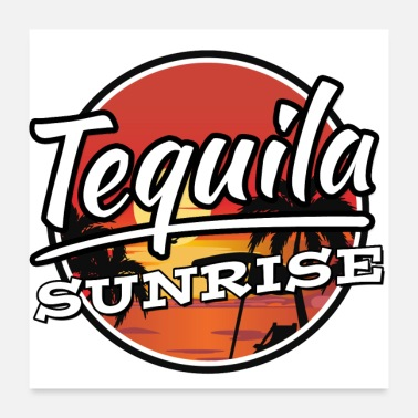 Tequila Sunrise Tequila Sunrise Cocktail Shirt - Poster