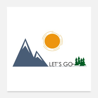 Mountains Let's go - Poster