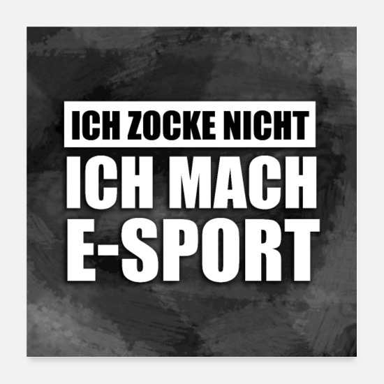 Gaming Poster - gamer E-Sport - Poster Weiß