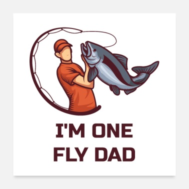 Weekend I'm One Fly Dad - Poster
