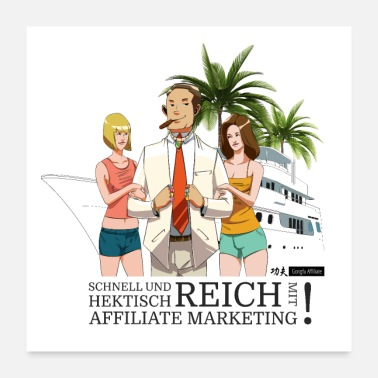 Reich Reich mit Affiliate Marketing (Parodie) - Poster