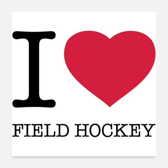 Hockey Posters - Ik hou van FIELD HOCKEY - Posters wit