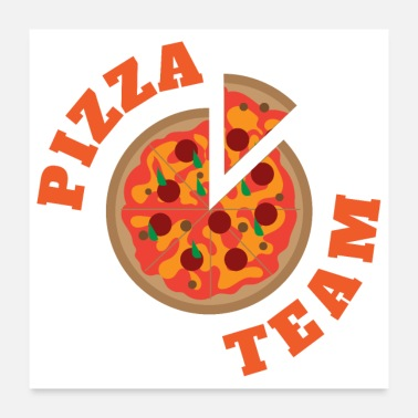 Team Spirit Pizza Team Funny Food Gift Idea - Poster