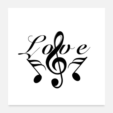 Not love music Noten mit Schrift - Poster