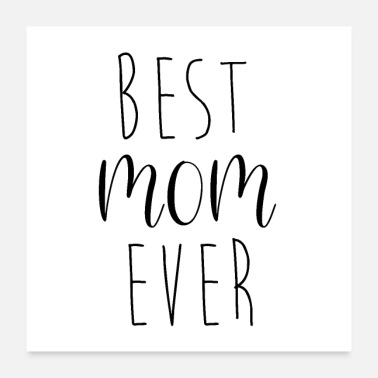 Cool Mom Best mom ever - Poster