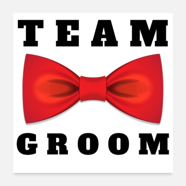 Team TEAM GROOM - JGA - Bachelorette Party - MARIAGE - Poster