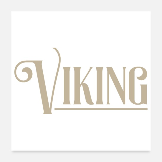 Gift Idea Posters - Viking viking gift idea - Posters white