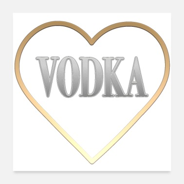 Vodka I Heart Vodka - Poster