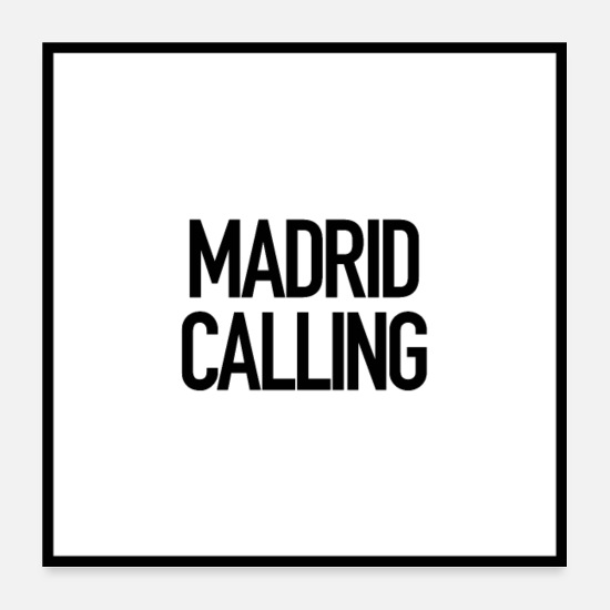 Travel Posters - Madrid Calling - Posters white