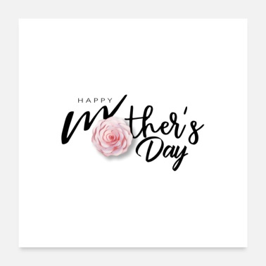 Mothers Happy Mother's Day - Poster