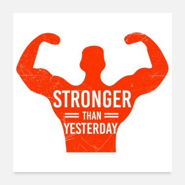 Gym Funny Gym Stronger Than Yesterday gift idea - Poster