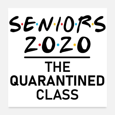 Senior Seniorer The Quarantined Class 2020 - Poster