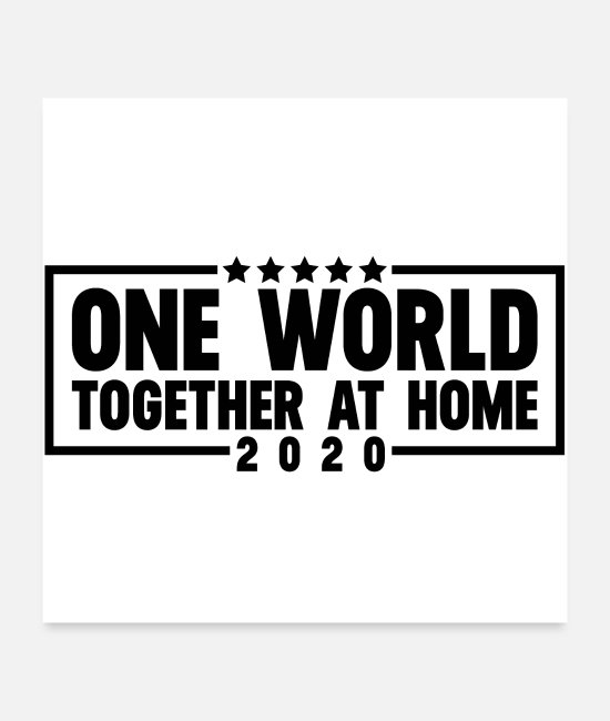 Epidemic Posters - One World Together At Homeoriginal logo gift ideap - Posters white