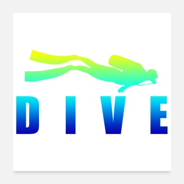Scuba Idea regalo per immersioni DIVE Scuba Diving Diver - Poster