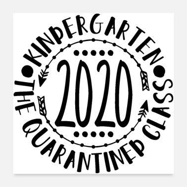 Kindergarten Kindergarten 2020 The Quarantined Class - Poster