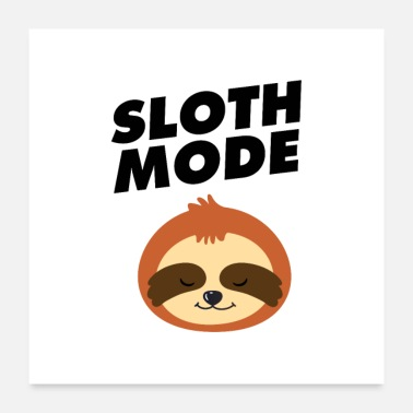 Mode Sloth Mode - Poster