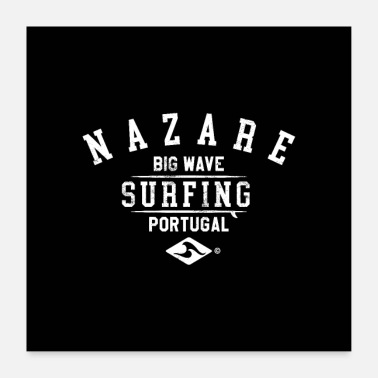 Portugal NAZARE BIG WAVE SURF PORTUGAL - Poster