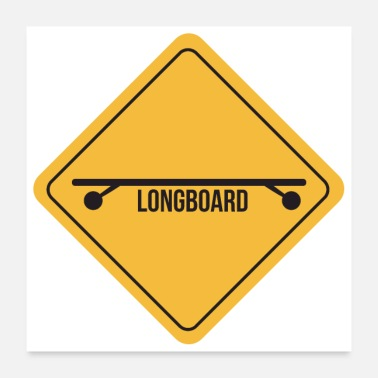 Traffic Traffic sign caution longboard gift idea - Poster