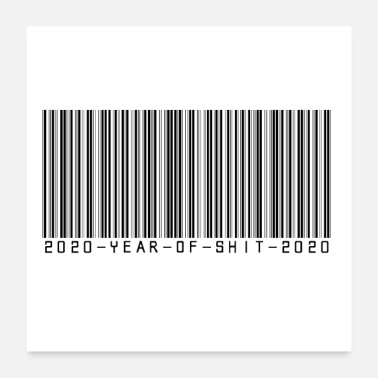 Production Year 2020 shit year barcode crisis humor - Poster