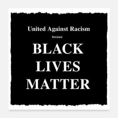 United United Against Racism because ... - Poster