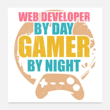 Web Web Developer By Day Gamer By Night Geschenkidee - Poster