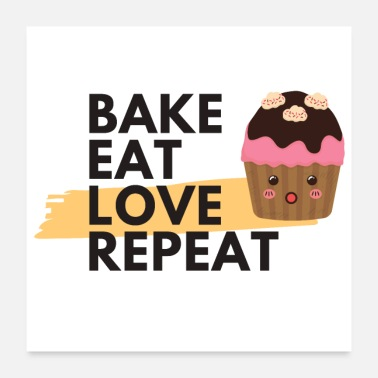 Karamell Bake Eat Love Repeat Cupcake - Poster