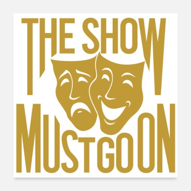 Show Of THE SHOW MUST GO ON Mask Gold - Poster