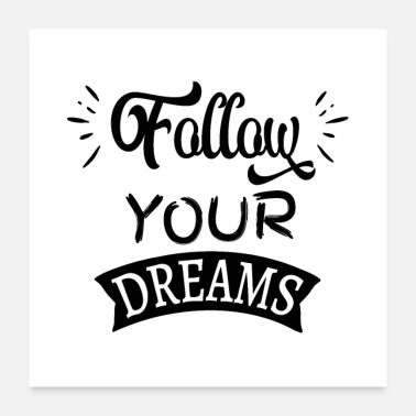 Job Follow your dreams!2 - Poster