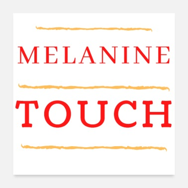 Touch Melanin Touch yellow - Poster
