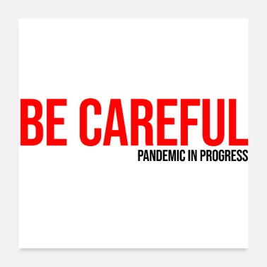 Hospital be careful pandemic in progress covid19 cororona - Poster