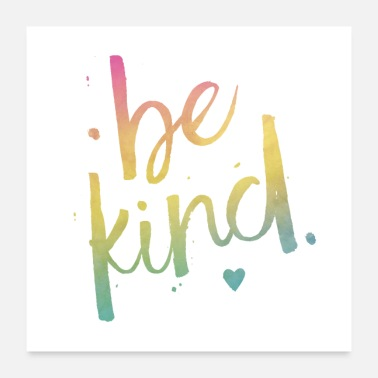 Kind Be Kind colour - Poster