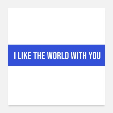 Wedding i like the world with you - Poster
