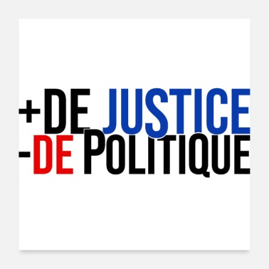 Politics more justice less politics - Poster