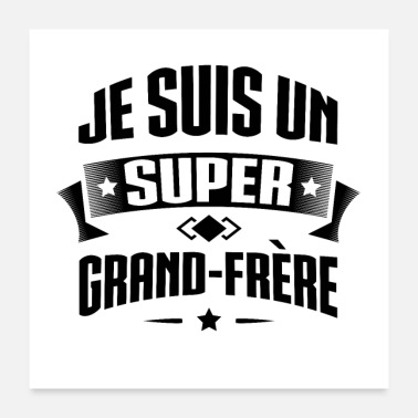 Grand Frère SUPER GRAND FRÈRE - Poster