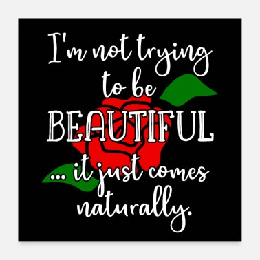 Beautiful Beautiful saying Beauty beautiful - Poster 24 x 24 (60x60 cm)