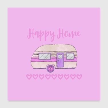 Happy Home Camping - Poster 60 x 60 cm