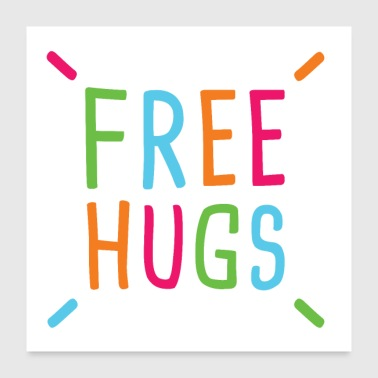 Stempel Spruch Umarmung Free Hugs Liebe - Poster 60x60 cm