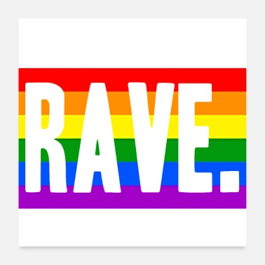 Rave Rave LGBT Techno Rainbow Gift Idea - Poster 24 x 24 (60x60 cm)
