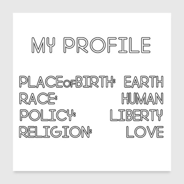 Religion My Profile: Earth, Human, Liberty & Love - Poster 24 x 24 (60x60 cm)