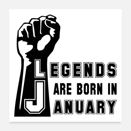 Birthday Posters - January Birthday Legend Legends Birthday Girl - Posters white