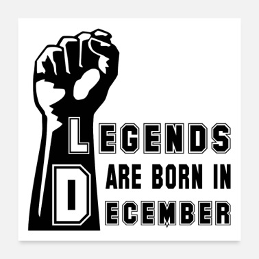 December Legends legend December birthday power fist - Poster 24 x 24 (60x60 cm)
