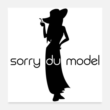 Model SORRY DU MODEL (poster) - Poster 24 x 24 (60x60 cm)